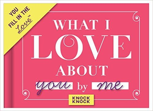 What I Love About You' Journal