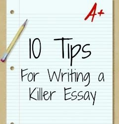 10 Awesome Tips For Writing A Killer Essay Use